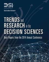 Trends and Research in the Decision Sciences