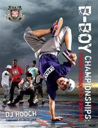 B-Boy Championships: From Bronx to Brixton