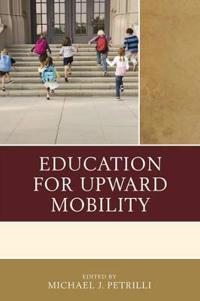 Education for Upward Mobility
