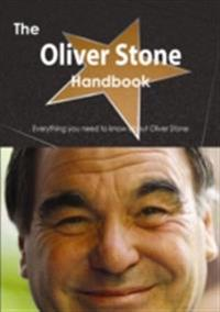 Oliver Stone Handbook - Everything you need to know about Oliver Stone