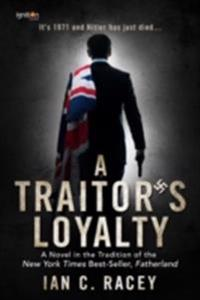 Traitor's Loyalty
