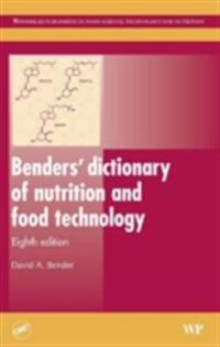 Benders' Dictionary of Nutrition and Food Technology
