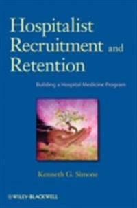 Hospitalist Recruitment and Retention