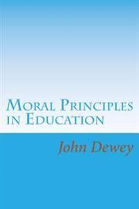 Moral Principles in Education