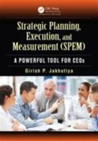 Strategic Planning, Execution, and Measurement (SPEM)