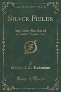 Silver Fields