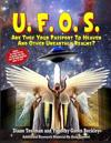 UFOs: Are They Your Passport to Heaven and Other Unearthly Realms?