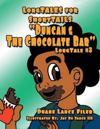 Duncan & the Chocolate Bar