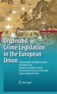 Organized Crime Legislation in the European Union