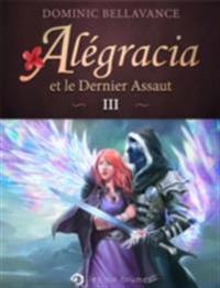 Alegracia et le Dernier Assaut