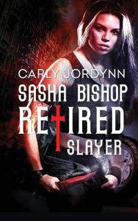 Sasha Bishop Retired Slayer