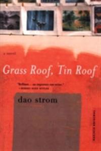 Grass Roof, Tin Roof