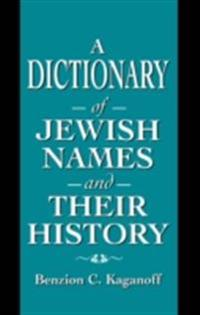 Dictionary of Jewish Names and Their History