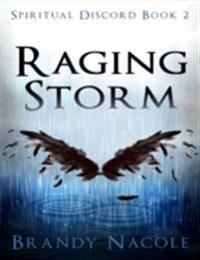 Raging Storm: Spiritual Discord, 2