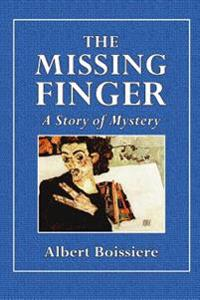 The Missing Finger: A Story of Mystery