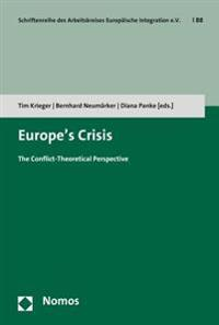 Europe's Crisis: The Conflict-Theoretical Perspective
