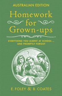 Homework For Grown-Ups, Australian Edition