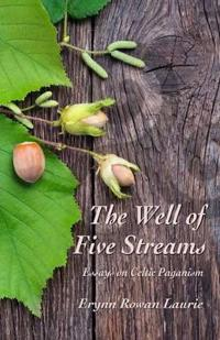 The Well of Five Streams