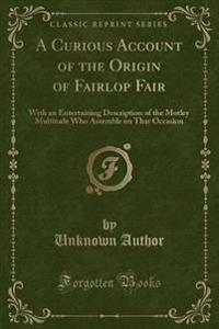 A Curious Account of the Origin of Fairlop Fair