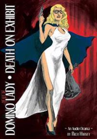 Domino Lady: Death on Exhibit: The Lost Episodes