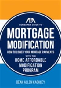 ABA Consumer Guide to Mortgage Modifications