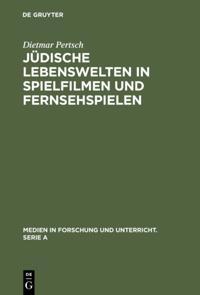Judische Lebenswelten in Spielfilmen und Fernsehspielen