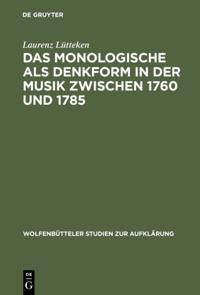 Das Monologische als Denkform in der Musik zwischen 1760 und 1785