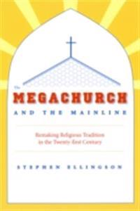 Megachurch and the Mainline
