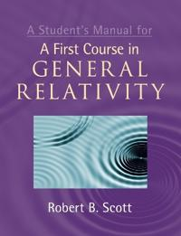 A Student's Manual for a First Course in General Relativity