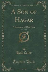 A Son of Hagar, Vol. 3 of 3