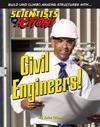 Civil Engineers!
