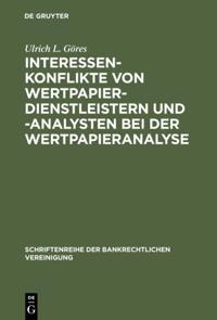 Interessenkonflikte von Wertpapierdienstleistern und -analysten bei der Wertpapieranalyse