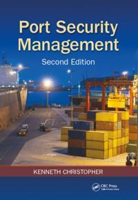 Port Security Management, Second Edition