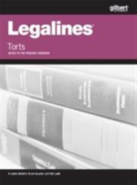 Legalines on Torts, Keyed to Prosser, 12th
