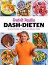 Dash-dieten : Nya metoden Ät allt - bli smal & frisk