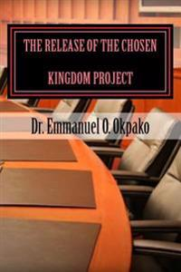 The Release of the Chosen Kingdom Project: Builder & Promoter