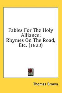 Fables For The Holy Alliance