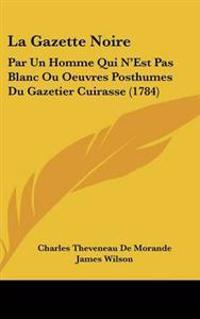 La Gazette Noire
