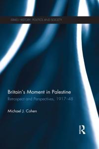 Britain's Moment in Palestine