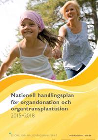 Nationell handlingsplan för organdonation och organtransplantation 2015-2018