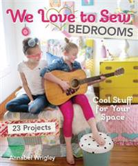 We Love to Sew-Bedrooms