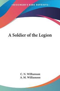 A Soldier of the Legion