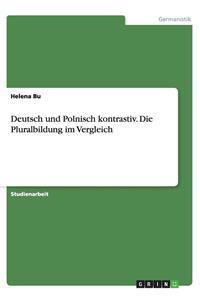 Deutsch Und Polnisch Kontrastiv. Die Pluralbildung Im Vergleich