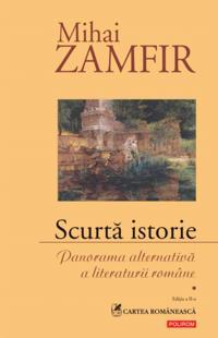 Scurta istorie: Panorama alternativa a literaturii romane