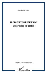 Bloc-notes de mauriac. une poesie du tem