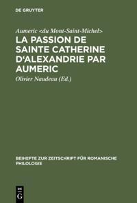 La Passion de Sainte Catherine d'Alexandrie par Aumeric