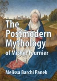Postmodern Mythology of Michel Tournier