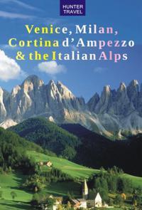Venice, Milan, Cortina d'Ampezzo & the Italian Alps