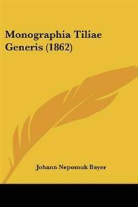 Monographia Tiliae Generis