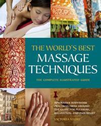 The World's Best Massage Techniques